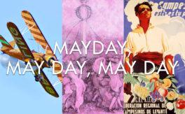 Mayday, May Day, May Day