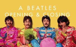 A Beatles Opening & Closing