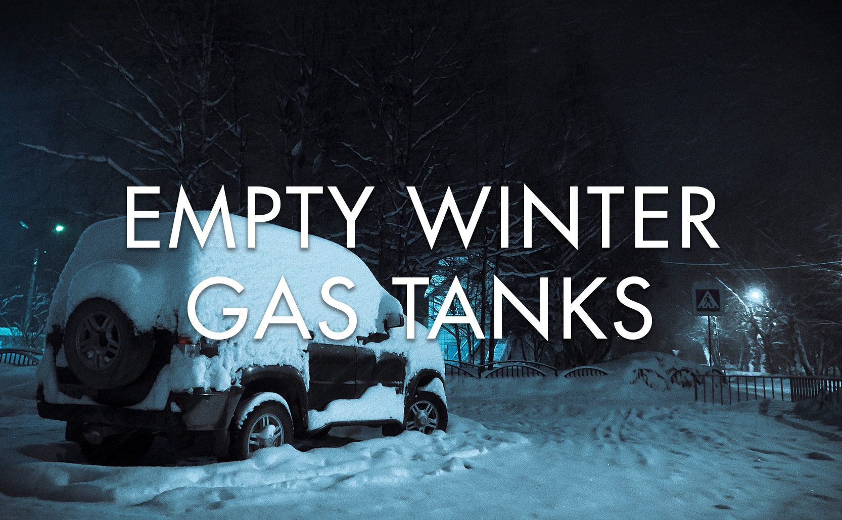 Read more about the article Empty Winter Gas Tanks