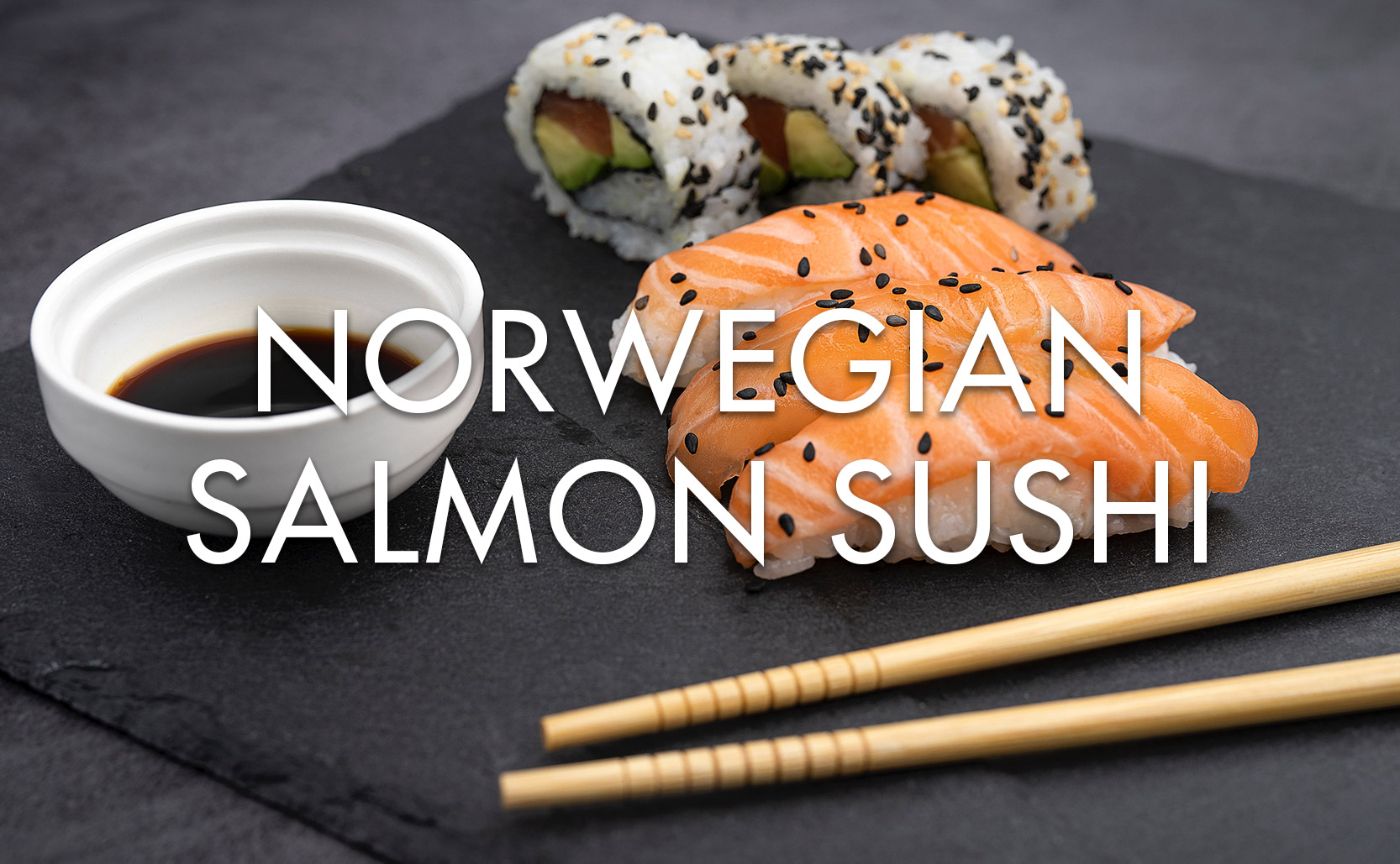 Read more about the article Norwegian Salmon Sushi