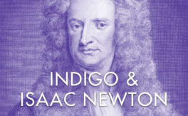 Indigo & Isaac Newton