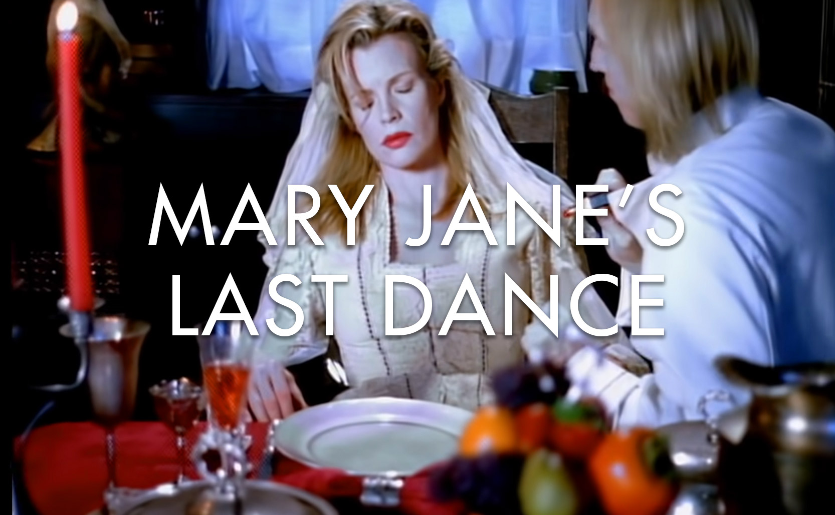 Read more about the article Mary Jane's Last Dance