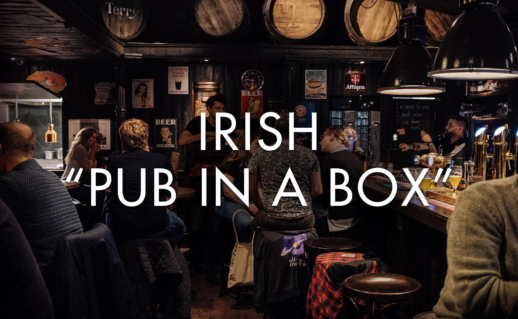 """Irish """"Pub In A Box"""""""