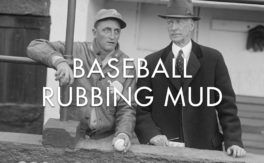 Baseball Rubbing Mud