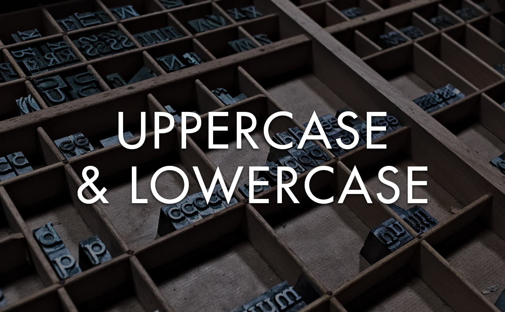 Read more about the article Uppercase & Lowercase