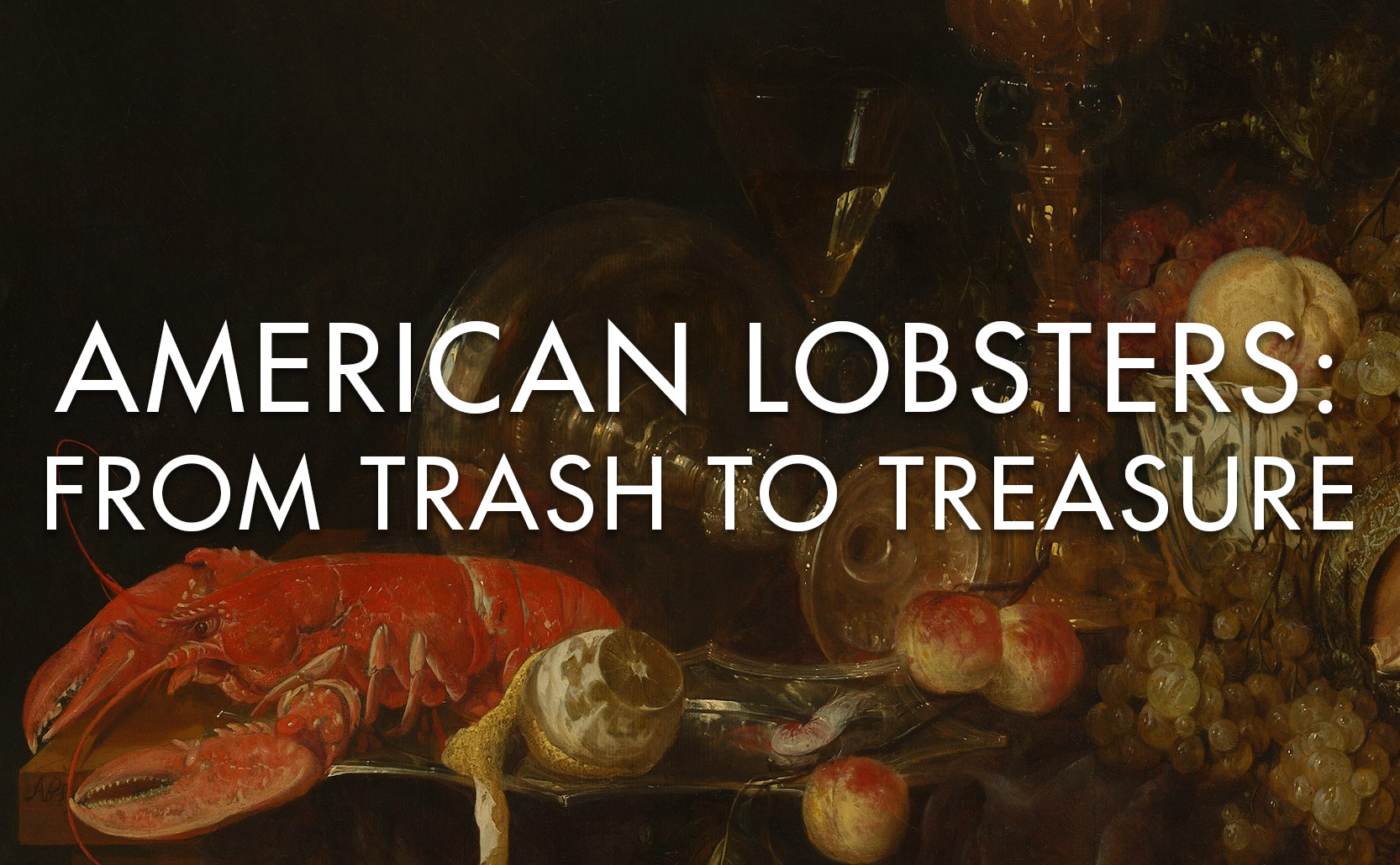You are currently viewing American Lobsters: From Trash to Treasure