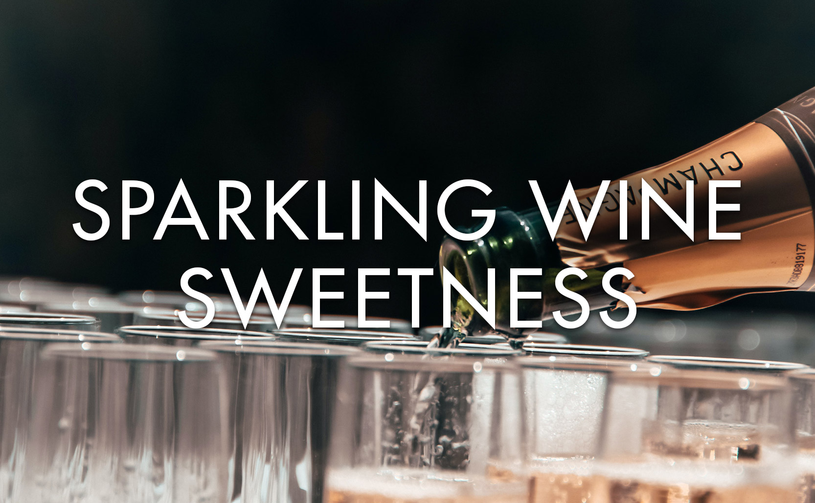 You are currently viewing Sparkling Wine Sweetness