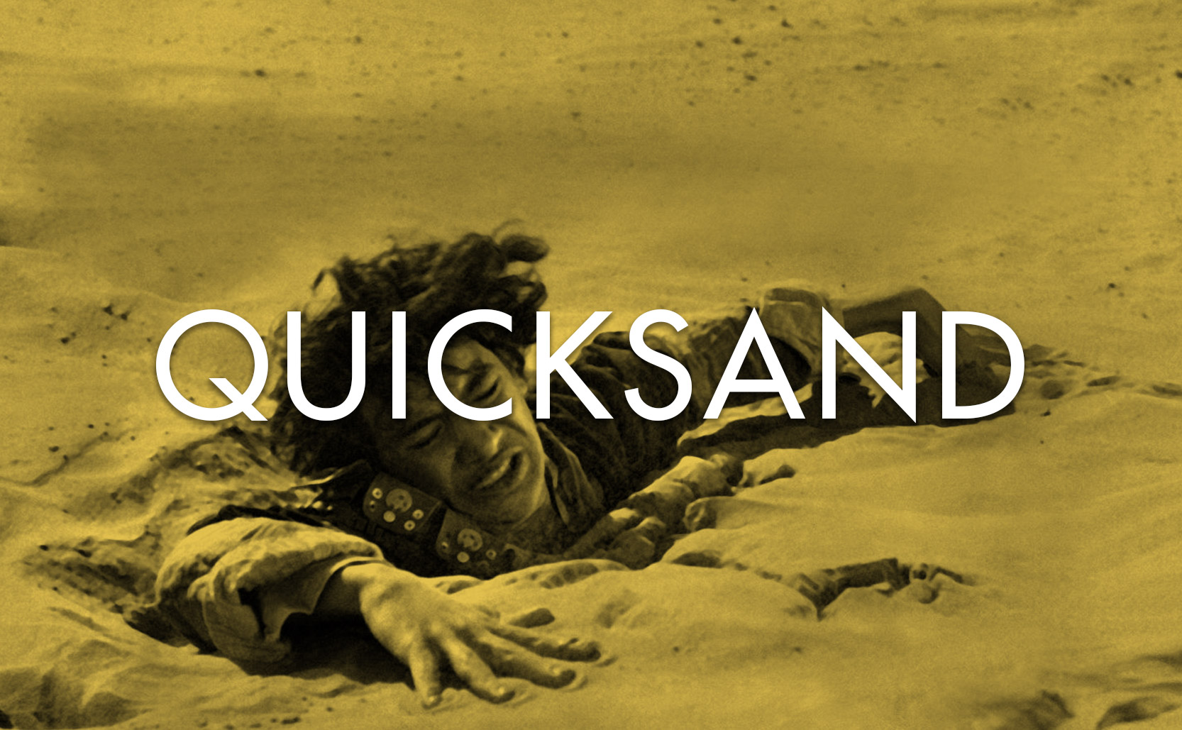 Read more about the article Quicksand