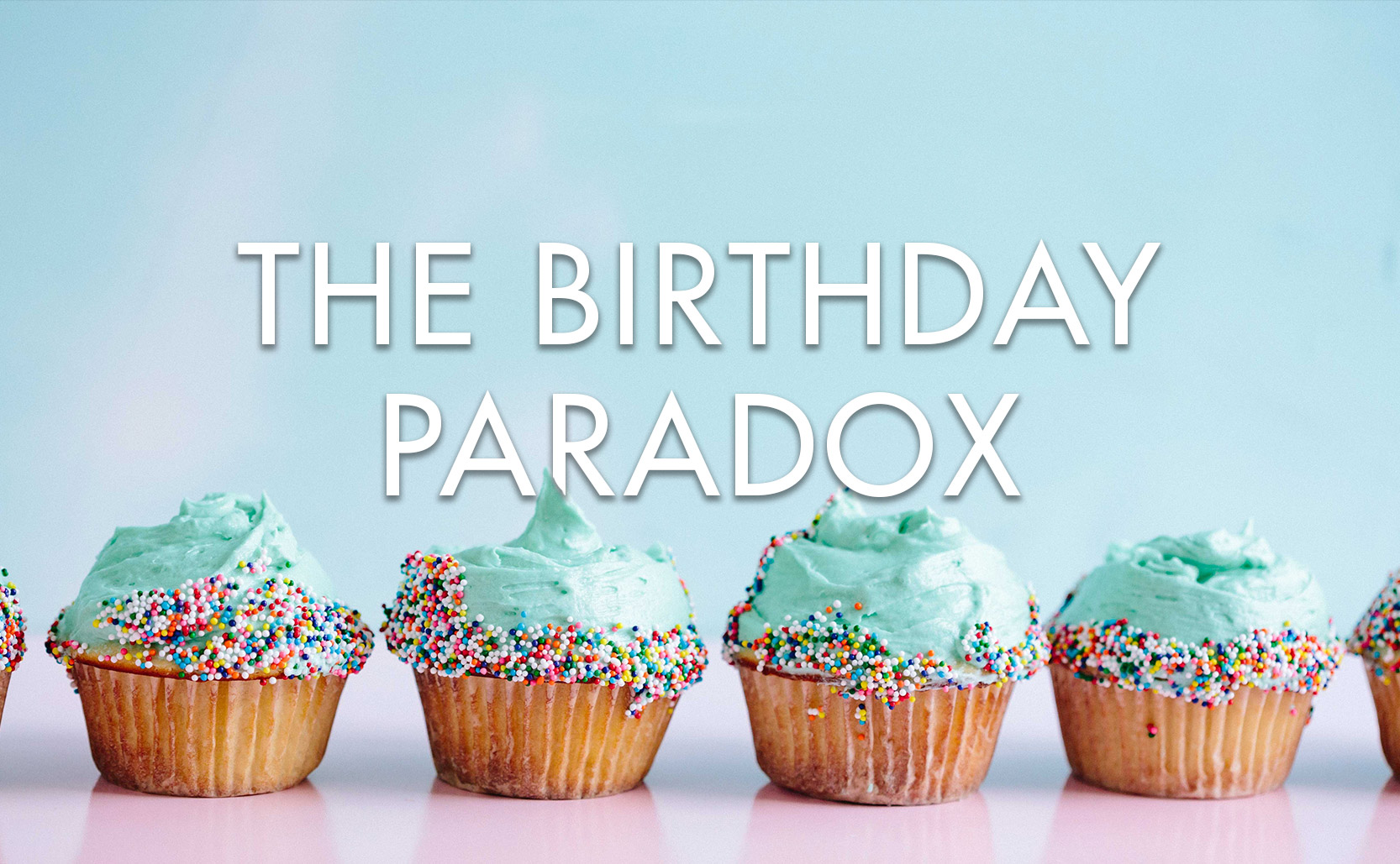 Read more about the article the Birthday Paradox