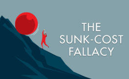 The Sunk-Cost Fallacy