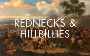 rednecks and hillbillies