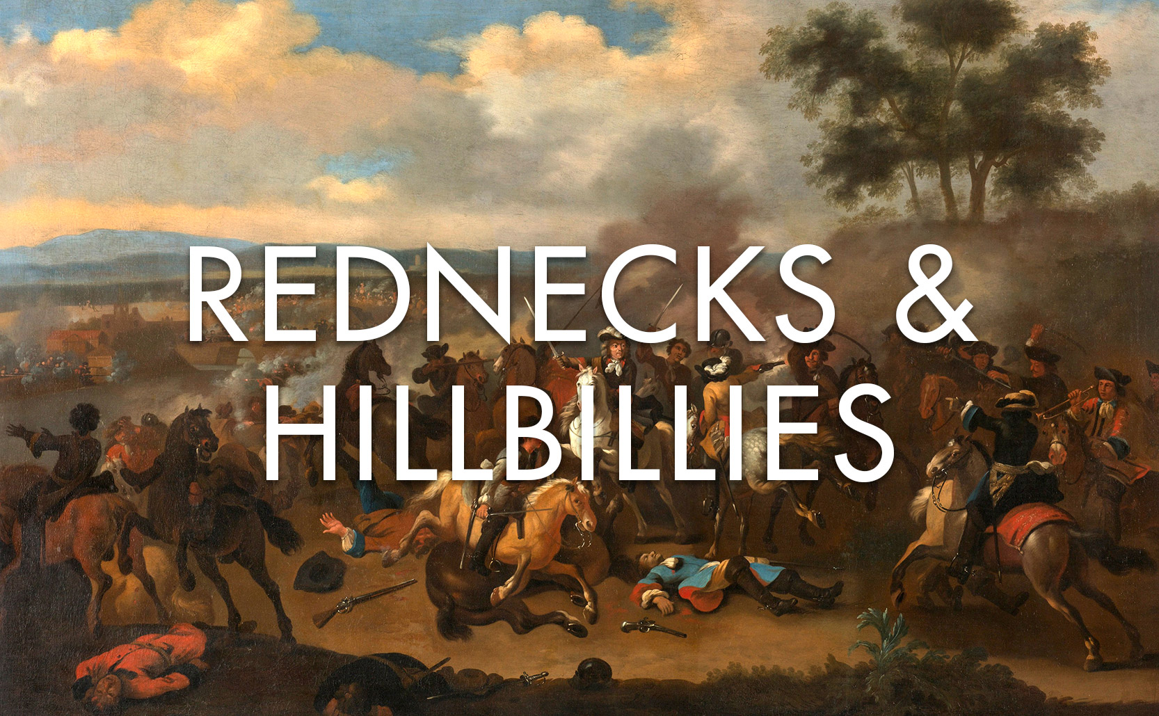 Read more about the article Rednecks & Hillbillies