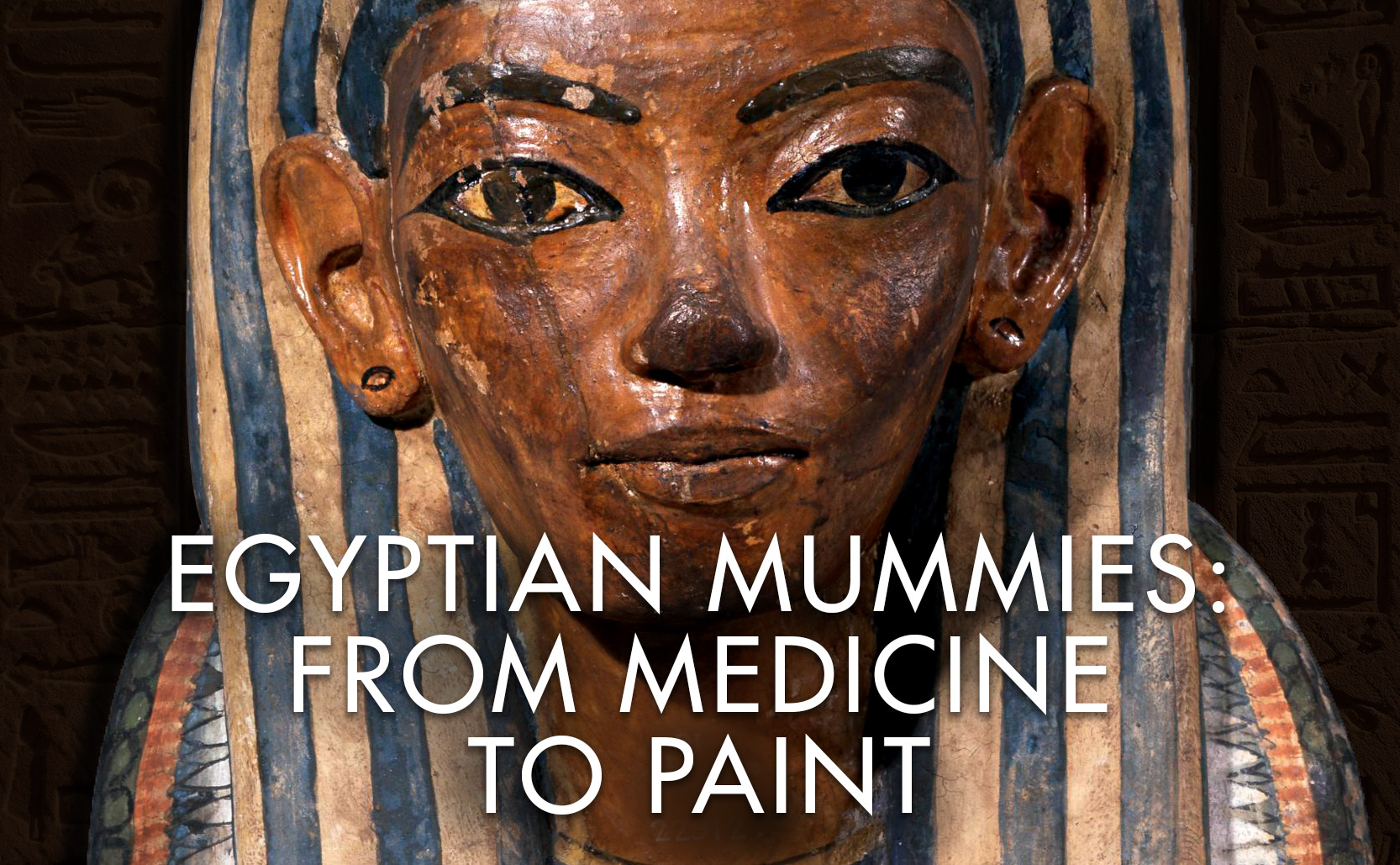 Read more about the article Egyptian Mummies: From Medicine to Paint