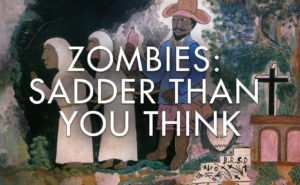 Zombies: sadder than you think